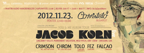 Jacob Korn Live @ Corvintető 2012.11.23.