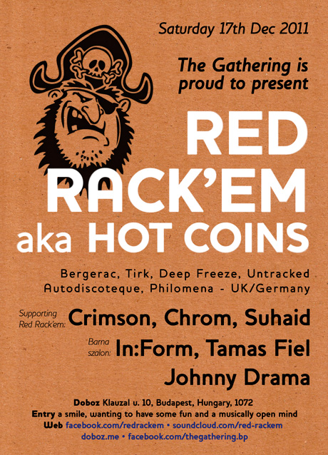 The Gathering is proud to present: RED RACK'EM aka Hot Coins